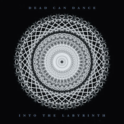 Dead Can Dance – Into the Labyrinth