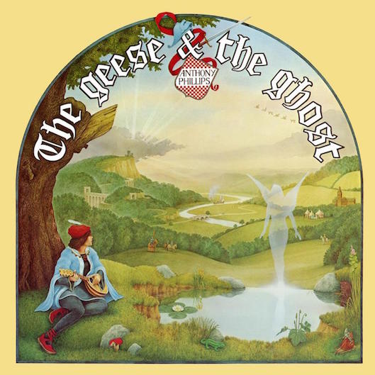 Anthony Phillips – Geese & The Ghost