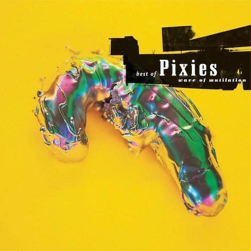 Pixies Vinilo Best Of Pixies Wave Of Mutilation 0652637240610