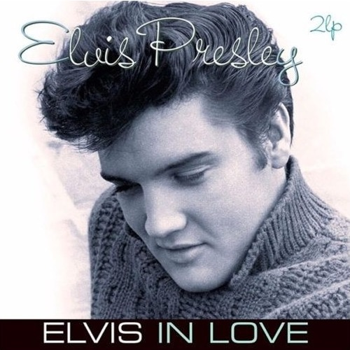 Elvis Presley Vinilo Elvis In Love 8712177064793