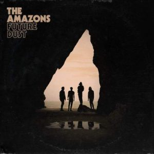 LP The Amazons Vinilo Future Dust 0602577586330