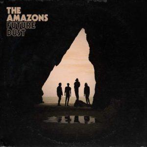 LP The Amazons Vinilo Future Dust 0602577586330