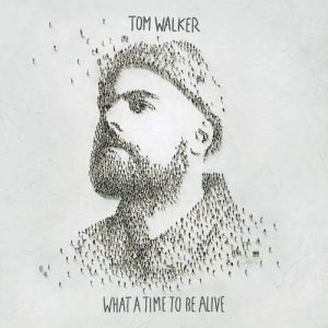 LP Tom Walker Vinilo What A Time To Be Alive 0190758017815