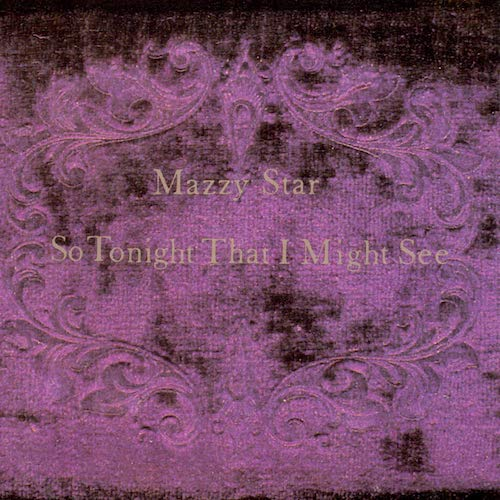 Front Cover Mazzy Star So Tonight That I Might See