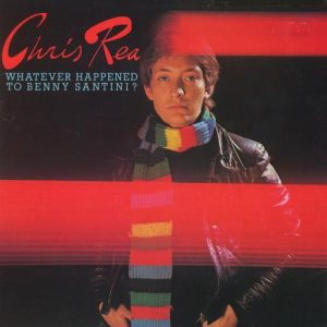 Vinilo Chris Rea ‎– Whatever Happened To Benny Santini?