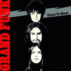 Carátula Grand-Funk-Closer-To-Home 600753486016