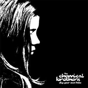 Portada Vinilo The Chemical Brothers - Dig Your Own Hole