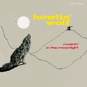 Vinilo Howlin' Wolf ‎– Moanin' In The Moonlight
