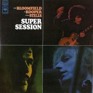 Vinilo Super Session Mike Bloomfield / Al Kooper / Steve Stills