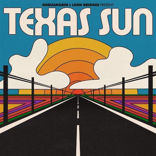 Portada Vinilo Khruangbin & Leon Bridges – Texas Sun
