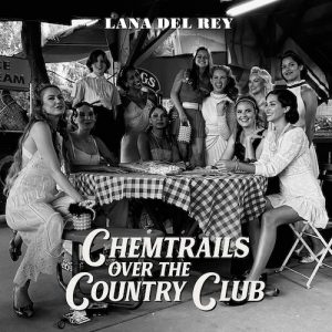 Portada Vinilo Chemtrails Over The Country Club