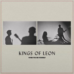 Vinilo Kings Of Leon – When You See Yourself
